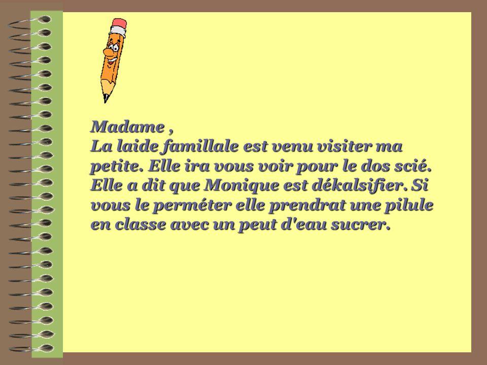 Madame ,