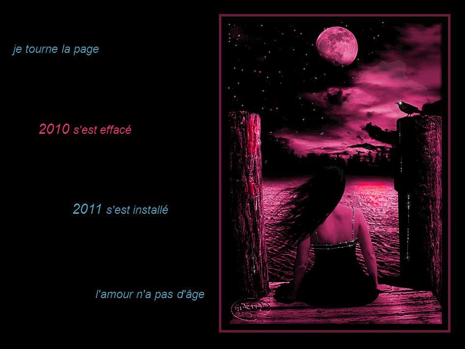 2010 s est effacé 2011 s est installé je tourne la page