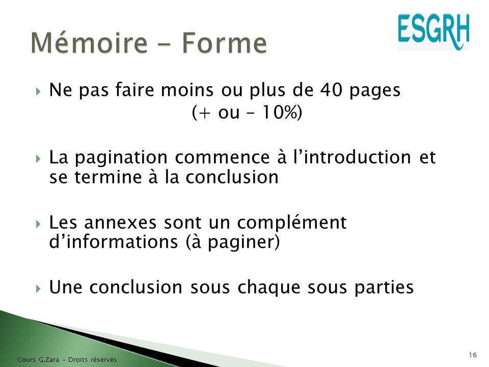 Mémoire - Forme Ne pas faire moins ou plus de 40 pages (+ ou – 10%)