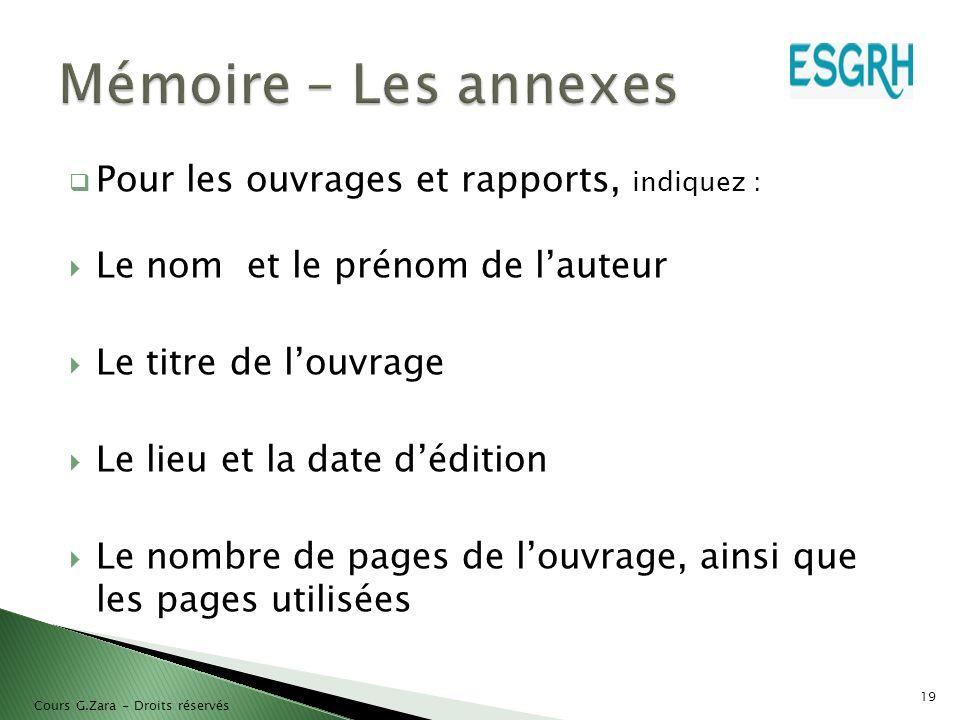 Mémoire – Les annexes Pour les ouvrages et rapports, indiquez :