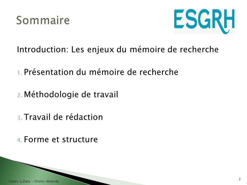 Sommaire Introduction: Les enjeux du mémoire de recherche
