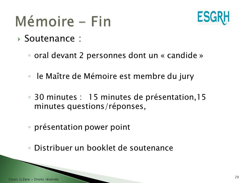 Mémoire - Fin Soutenance : oral devant 2 personnes dont un « candide »