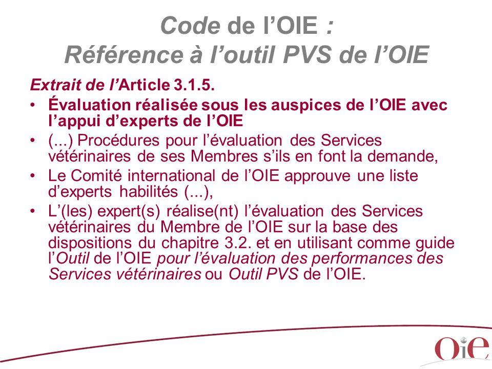 Code de l'OIE : Référence à l'outil PVS de l'OIE