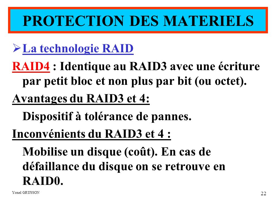 PROTECTION DES MATERIELS