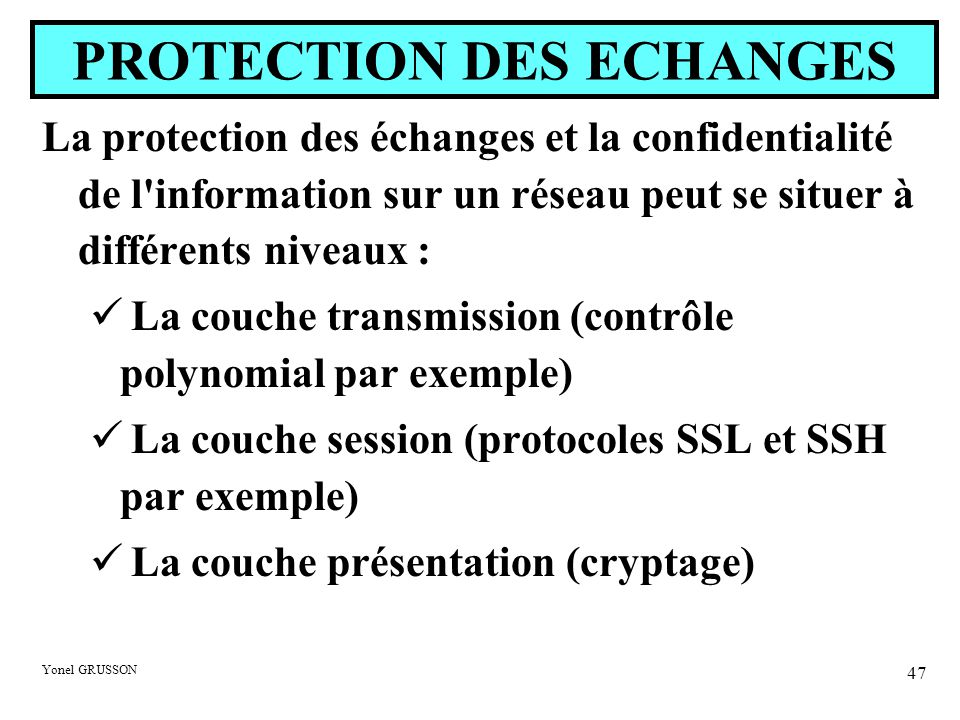 PROTECTION DES ECHANGES