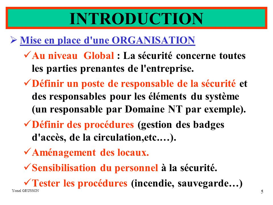 INTRODUCTION Mise en place d une ORGANISATION