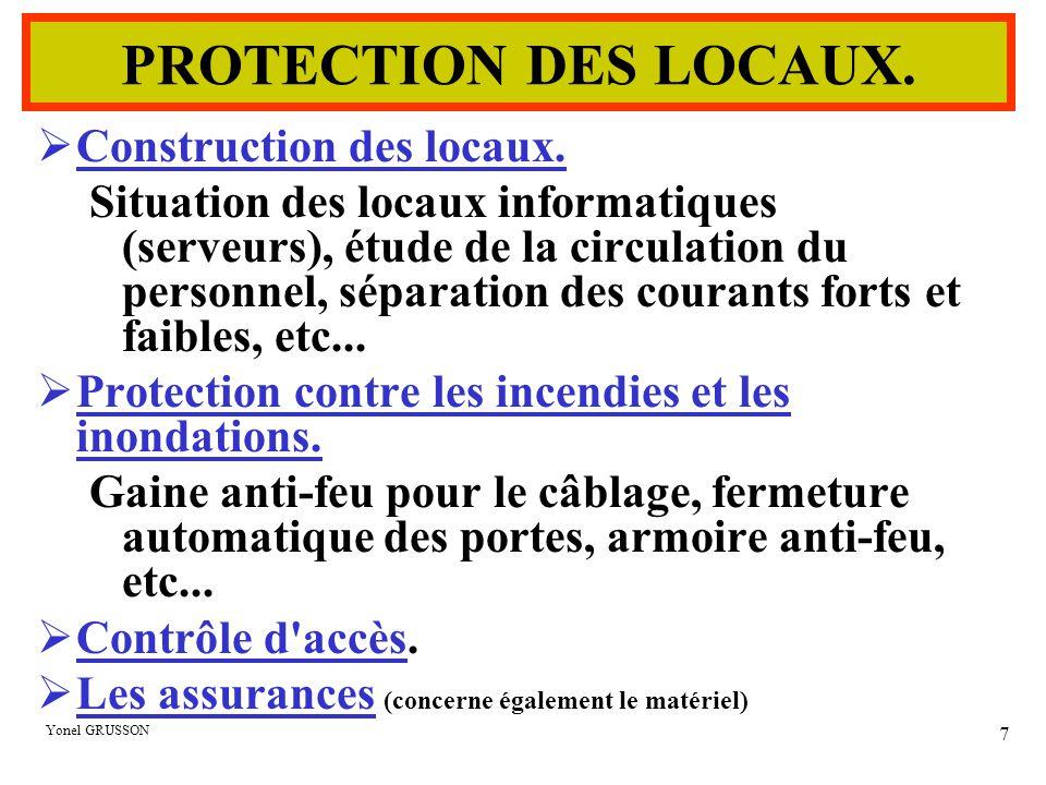 PROTECTION DES LOCAUX. Construction des locaux.