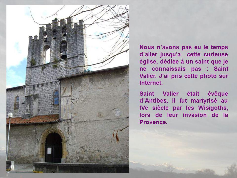 Nous n'avons pas eu le temps d'aller jusqu a cette curieuse église, dédiée à un saint que je ne connaissais pas : Saint Valier. J'ai pris cette photo sur Internet.