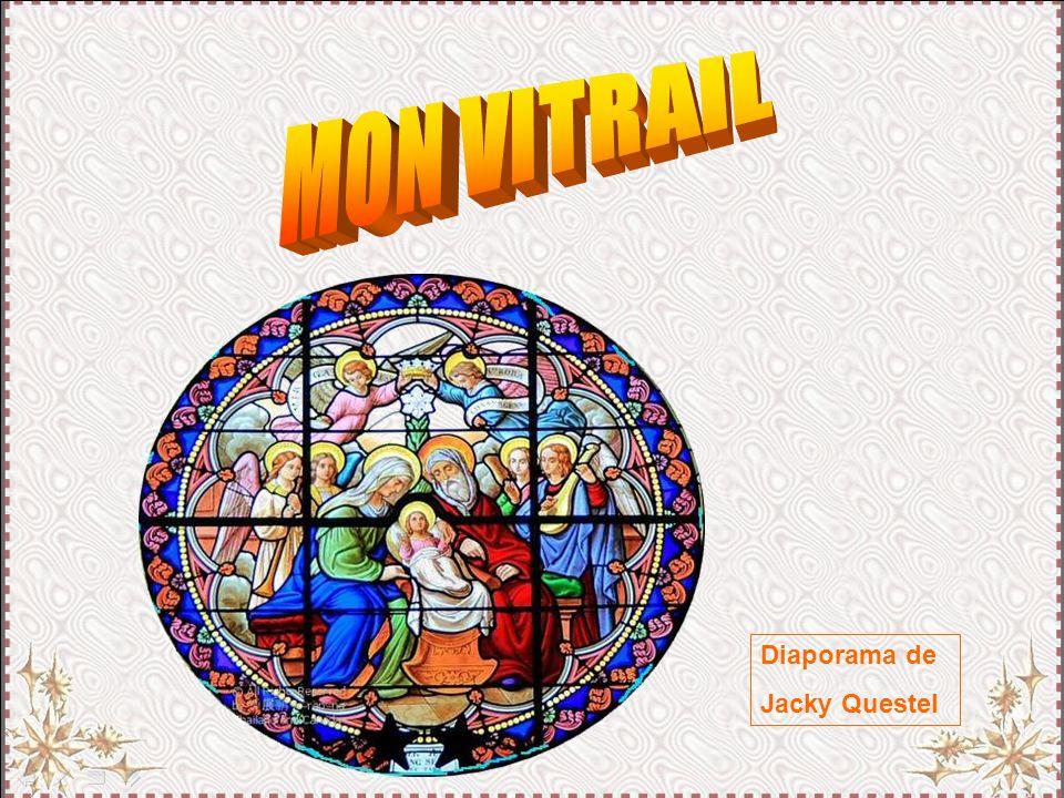 MON VITRAIL Diaporama de Jacky Questel