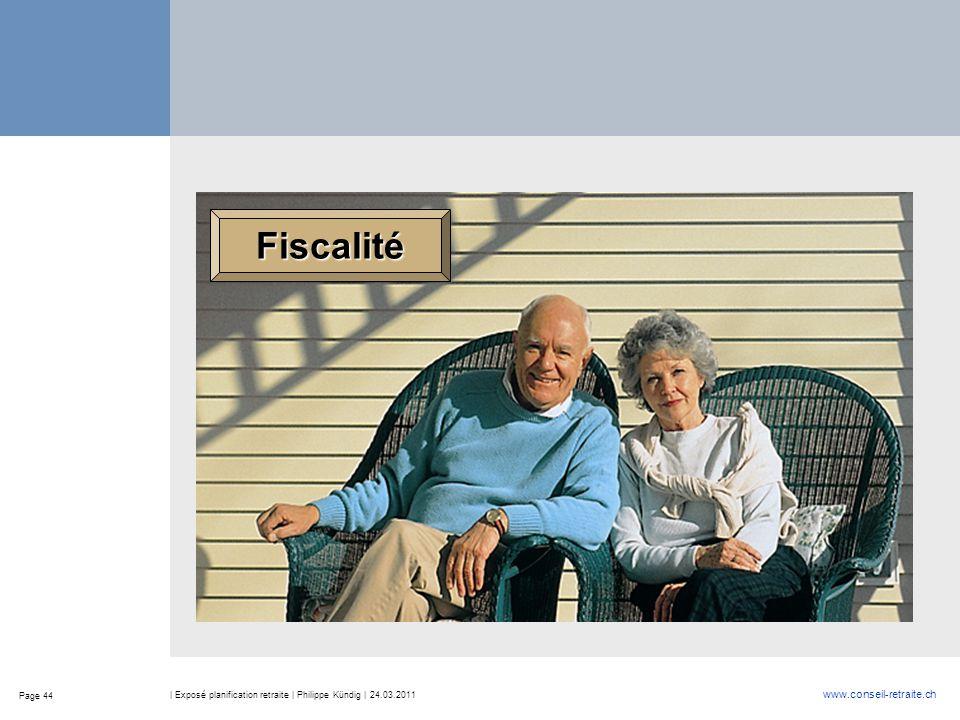 Fiscalité | Exposé planification retraite | Philippe Kündig | 24.03.2011