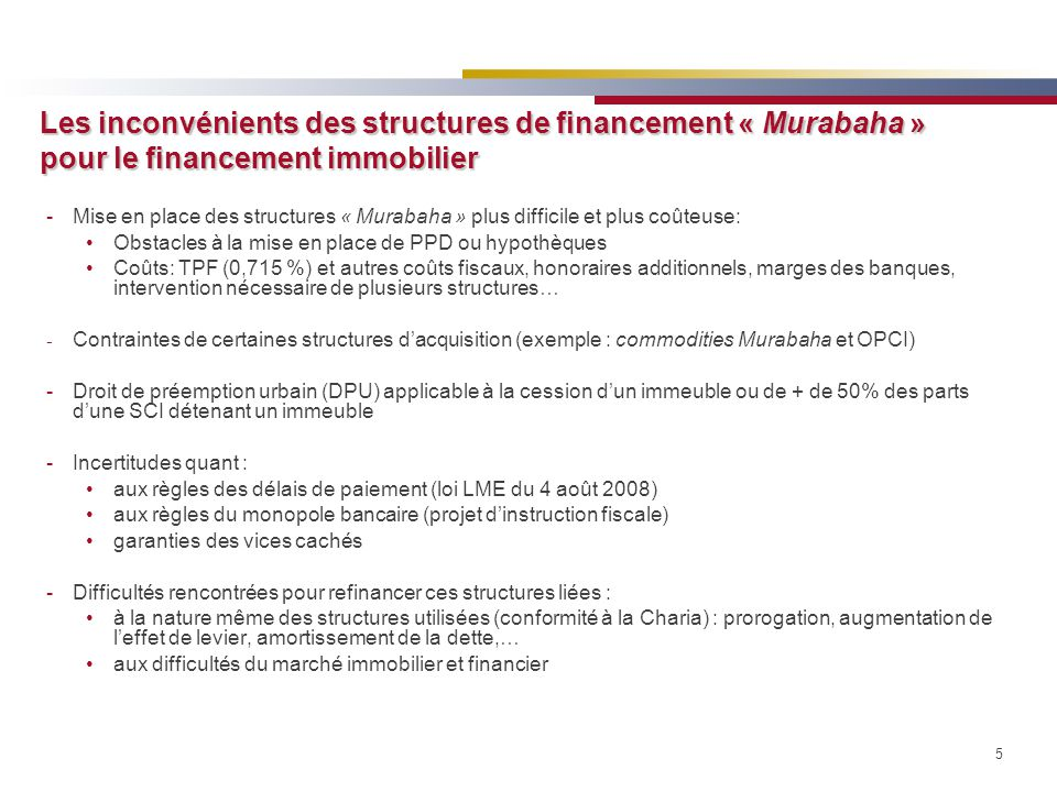 Les inconvénients des structures de financement « Murabaha » pour le financement immobilier