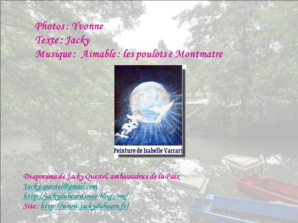 Photos : Yvonne Texte : Jacky Musique : Aimable : les poulots e Montmatre