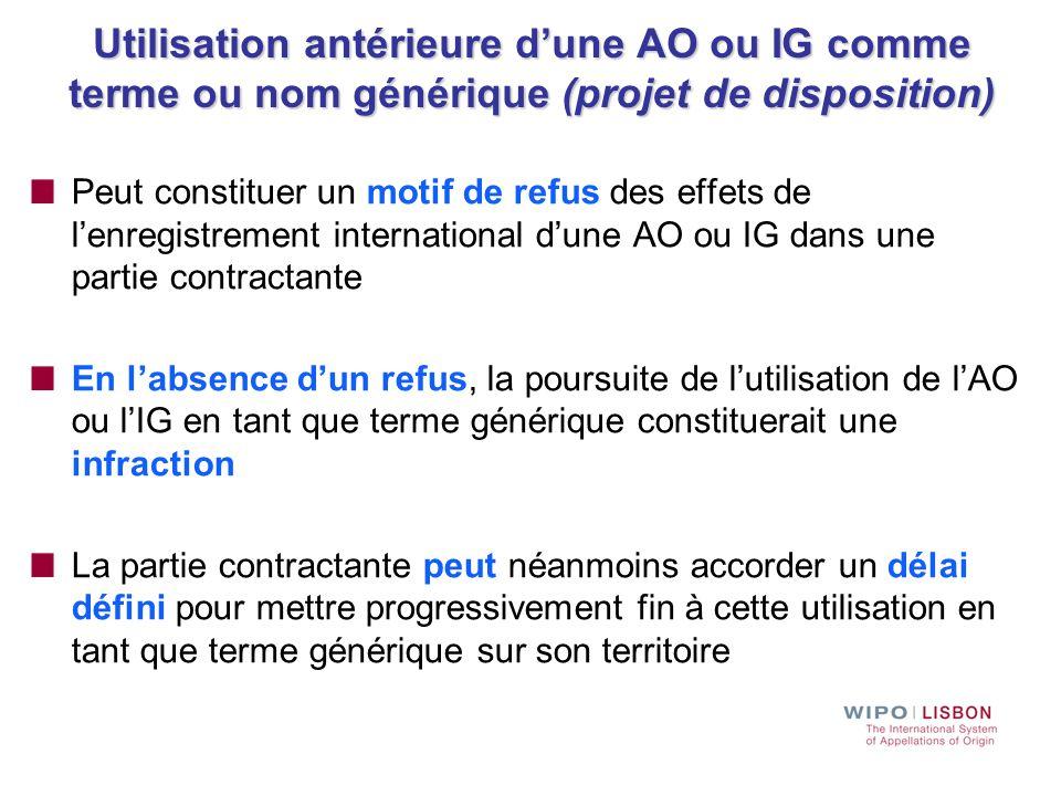 Utilisation antérieure d'une AO ou IG comme terme ou nom générique (projet de disposition)