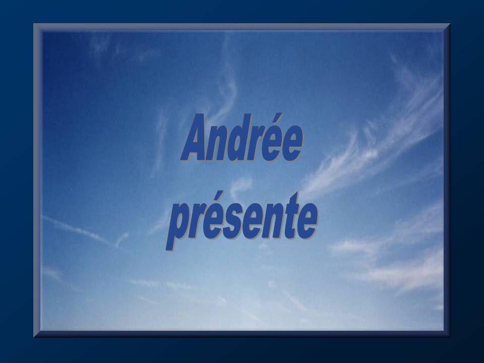 Andrée présente