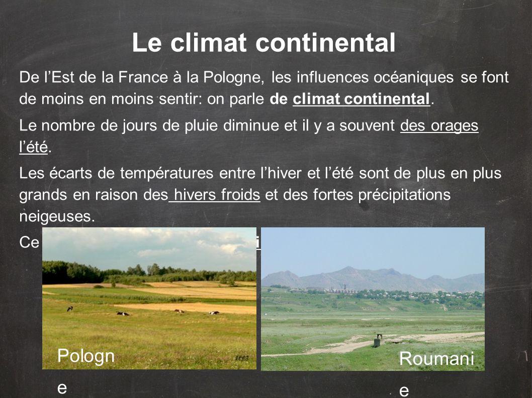 Le climat continental Pologn e Roumani e
