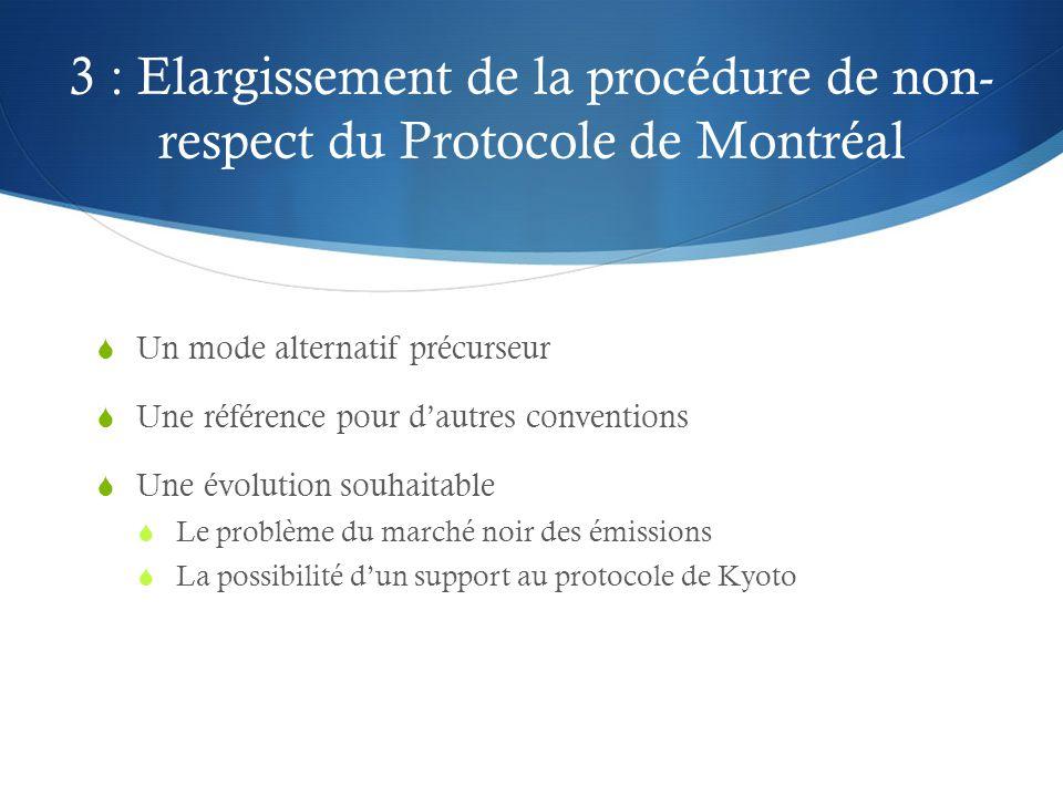 3 : Elargissement de la procédure de non-respect du Protocole de Montréal