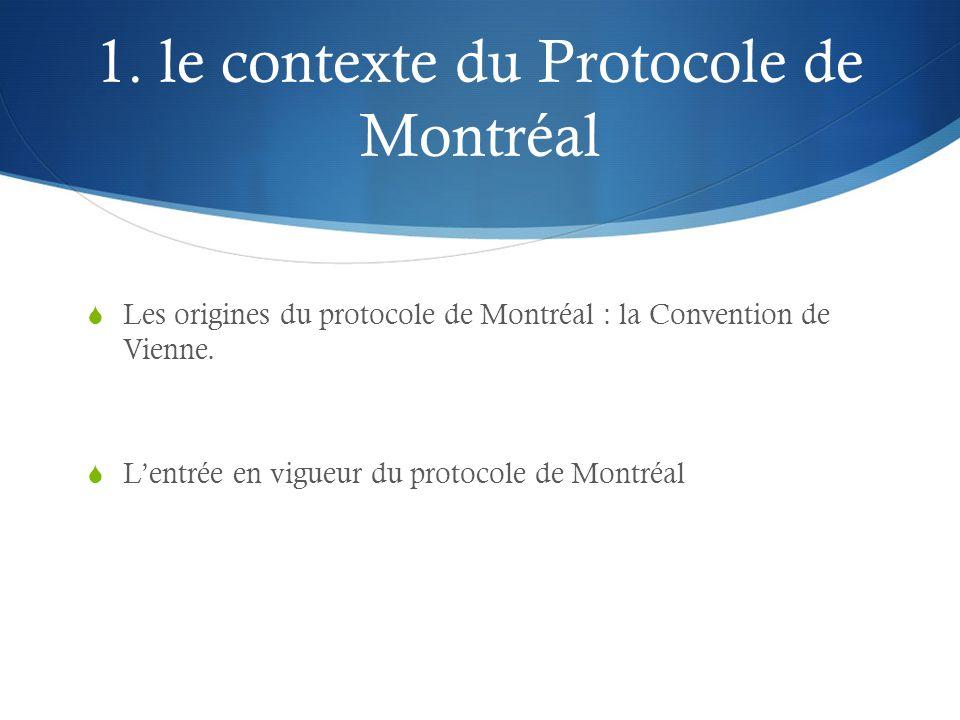 1. le contexte du Protocole de Montréal
