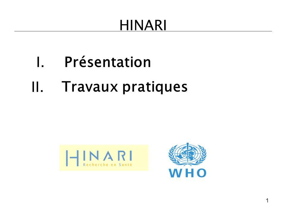 HINARI I. Présentation II. Travaux pratiques