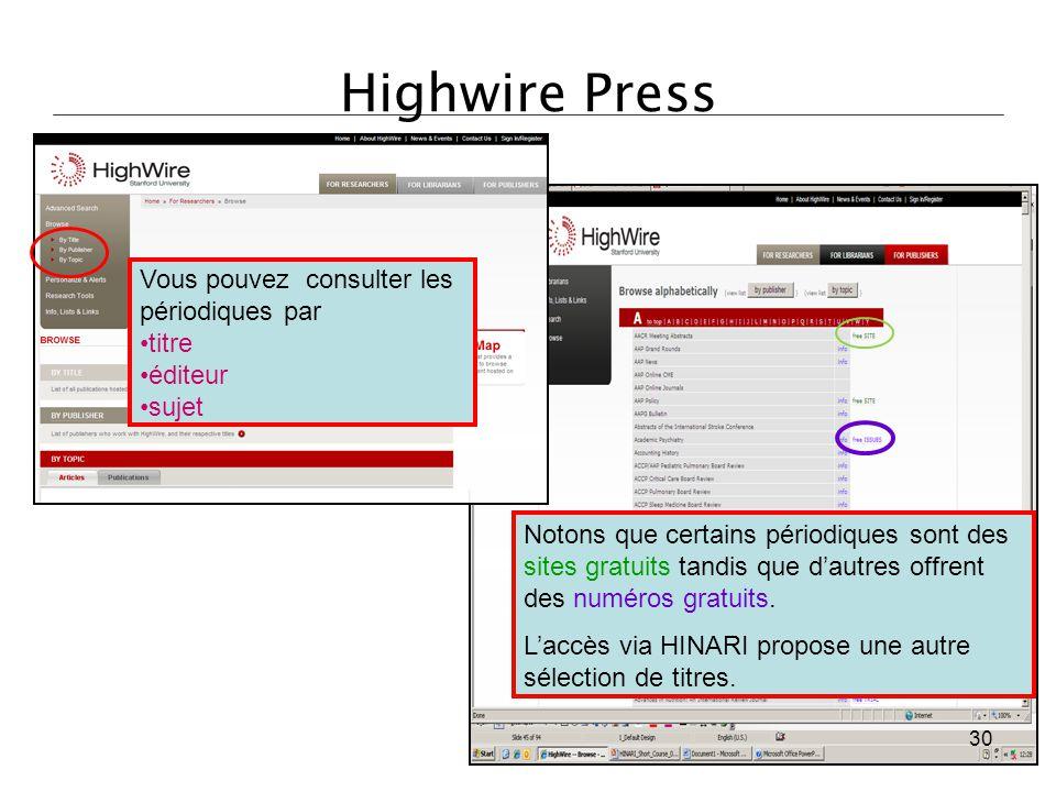 Highwire Press Vous pouvez consulter les périodiques par titre éditeur