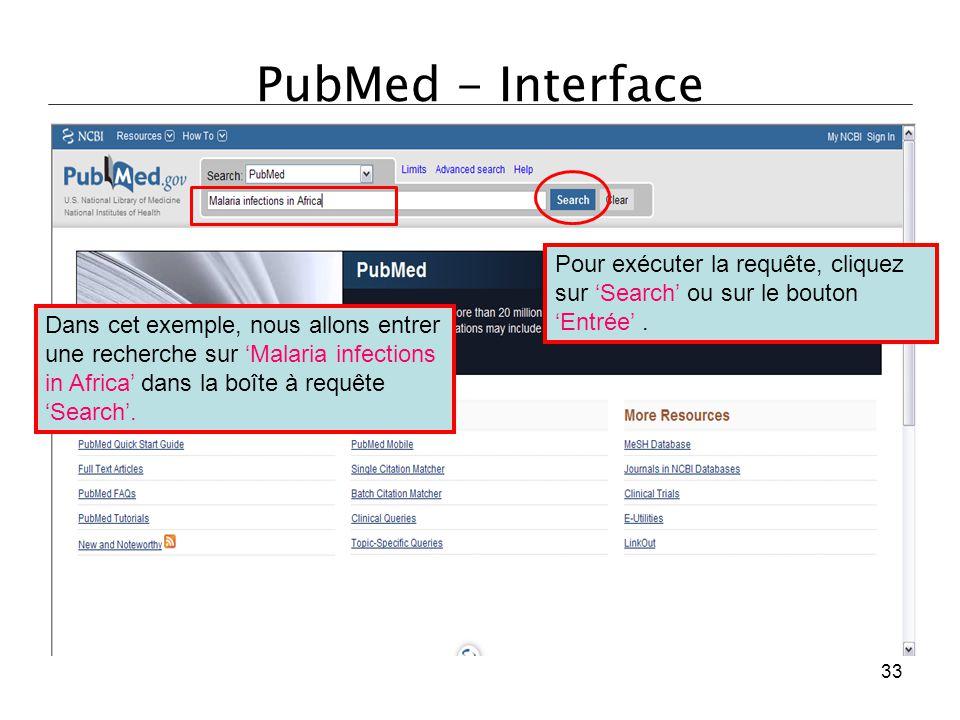 PubMed - Interface Pour exécuter la requête, cliquez sur 'Search' ou sur le bouton 'Entrée' .