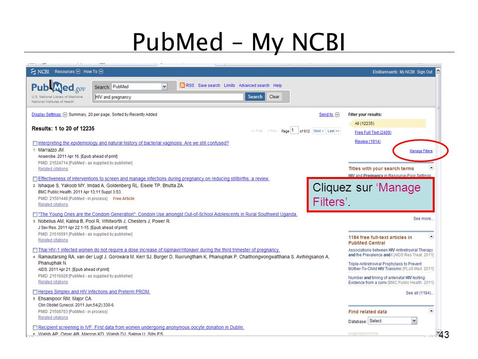 PubMed – My NCBI Cliquez sur 'Manage Filters'.