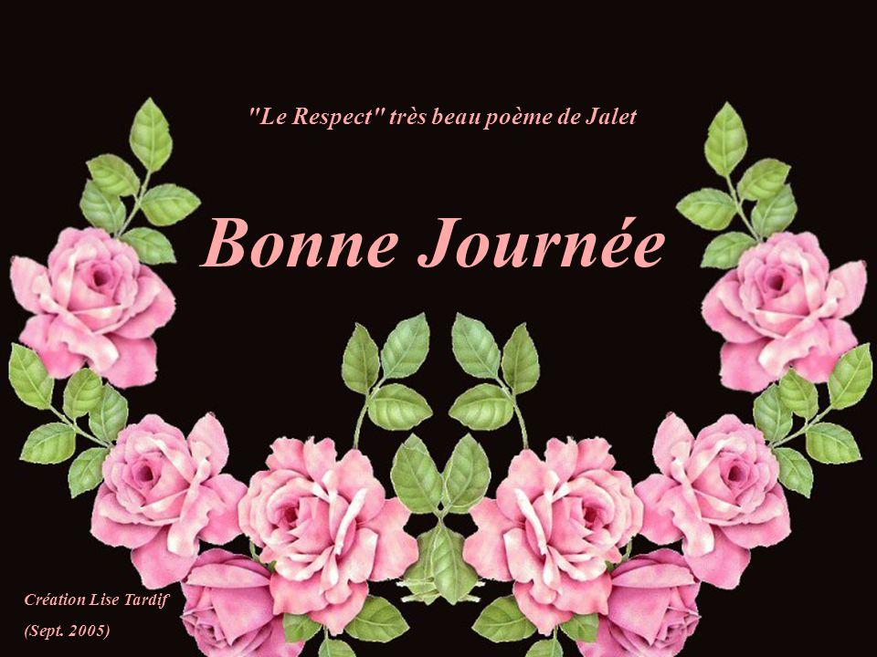 Le Respect très beau poème de Jalet