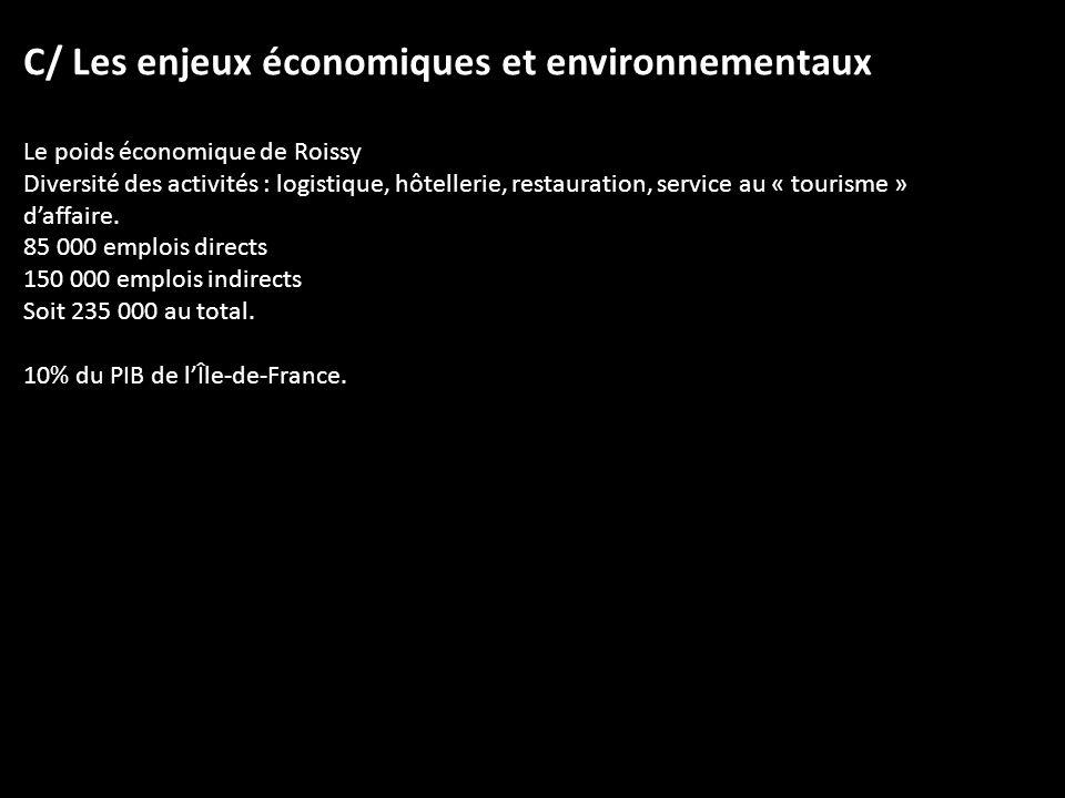 C/ Les enjeux économiques et environnementaux