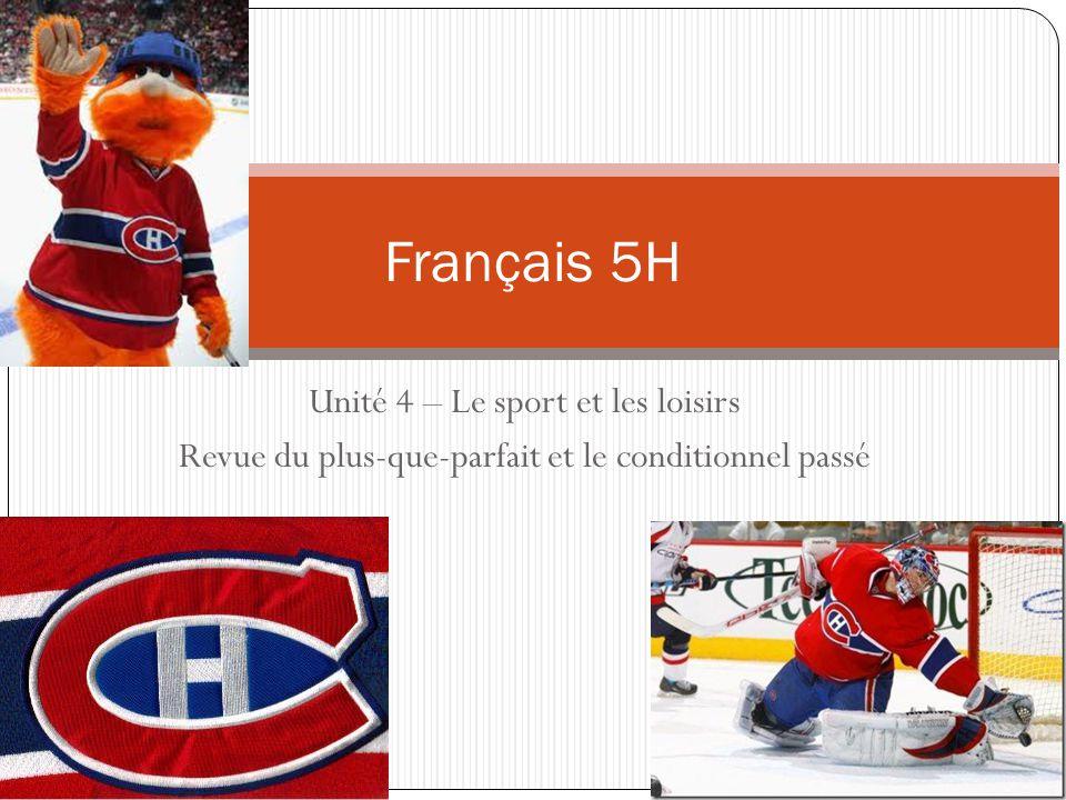Français 5H Unité 4 – Le sport et les loisirs