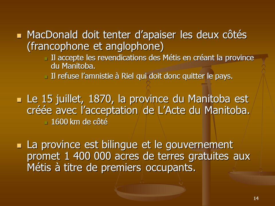 MacDonald doit tenter d'apaiser les deux côtés (francophone et anglophone)