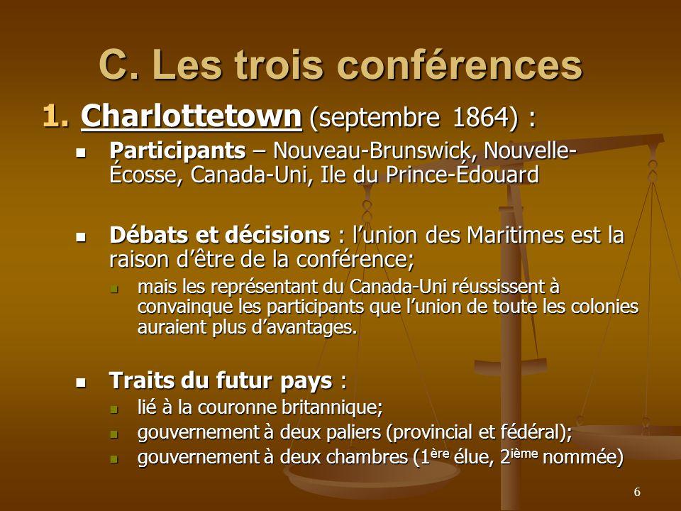 C. Les trois conférences