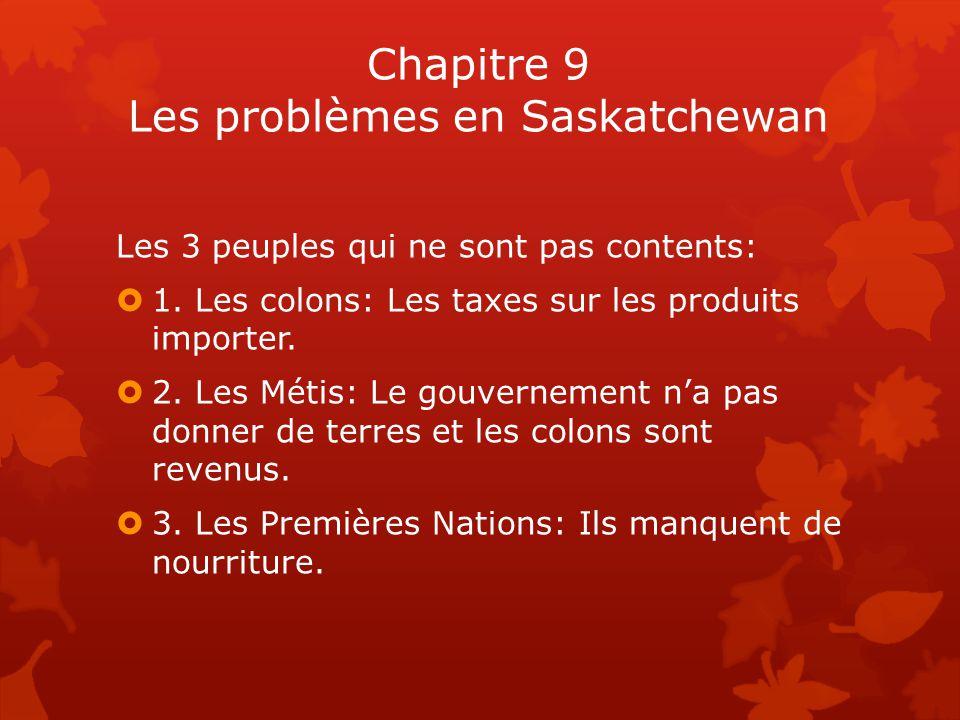 Chapitre 9 Les problèmes en Saskatchewan