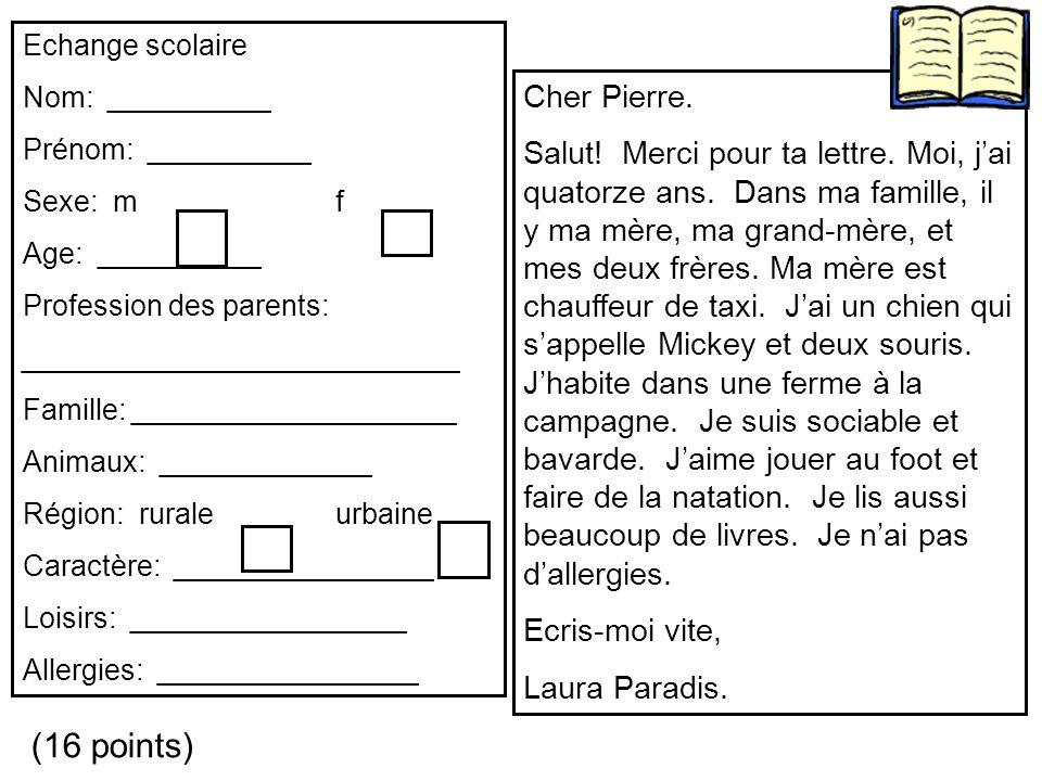 Echange scolaire Nom: __________. Prénom: __________. Sexe: m f. Age: __________. Profession des parents: