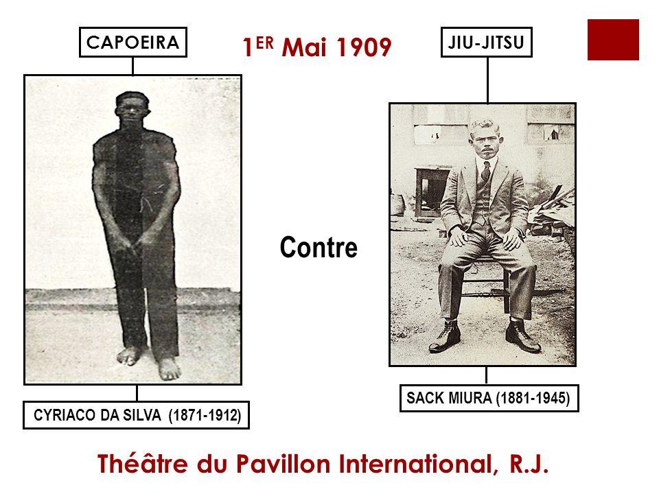 Contre 1ER Mai 1909 Théâtre du Pavillon International, R.J. CAPOEIRA