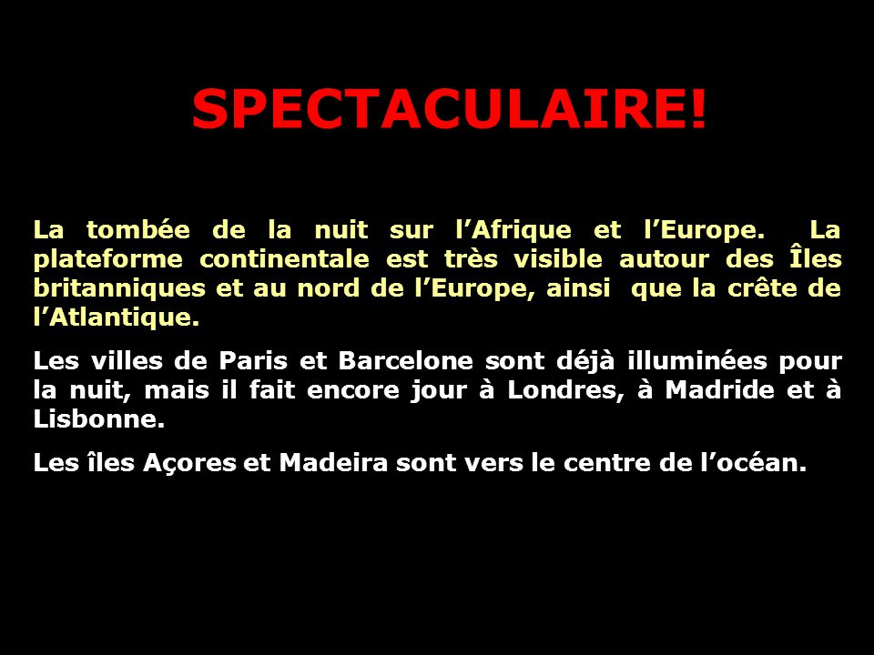 SPECTACULAIRE!