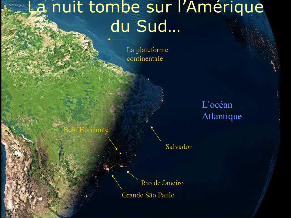 La nuit tombe sur l'Amérique du Sud…