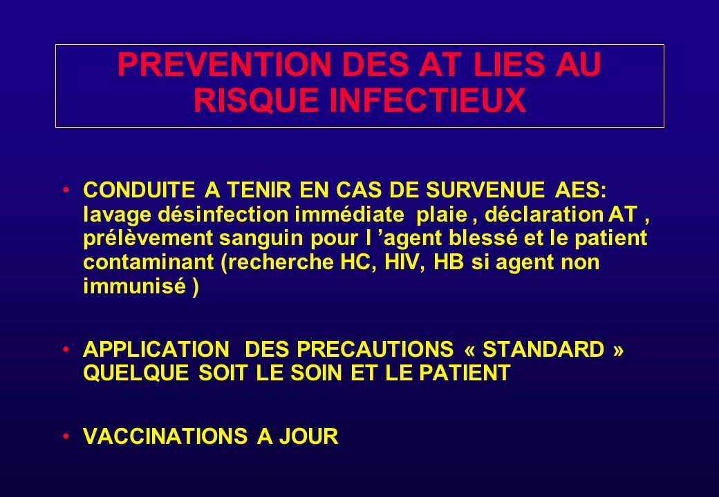 PREVENTION DES AT LIES AU RISQUE INFECTIEUX