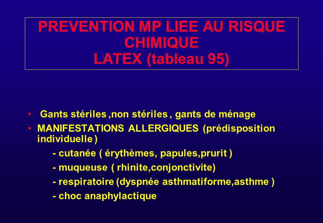 PREVENTION MP LIEE AU RISQUE CHIMIQUE LATEX (tableau 95)
