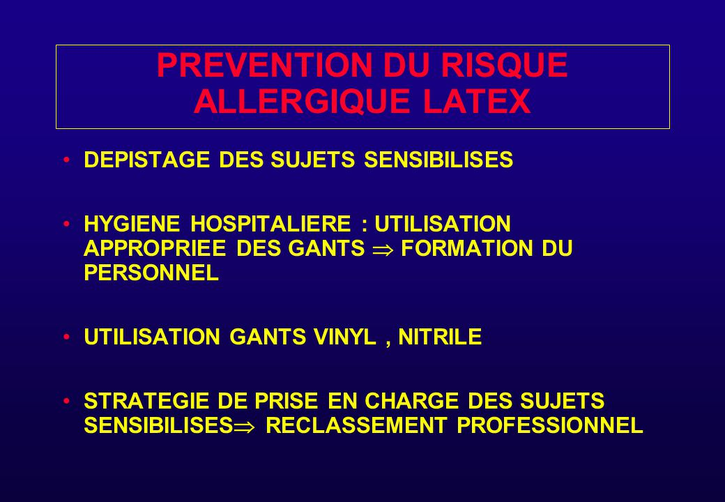 PREVENTION DU RISQUE ALLERGIQUE LATEX