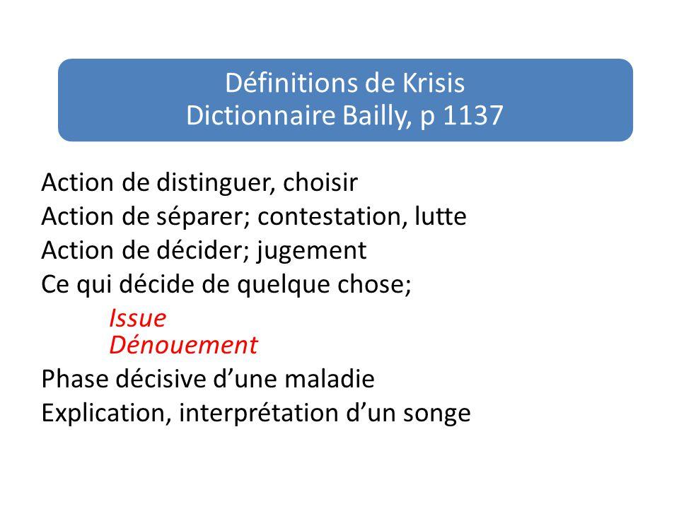 Définitions de Krisis Dictionnaire Bailly, p 1137