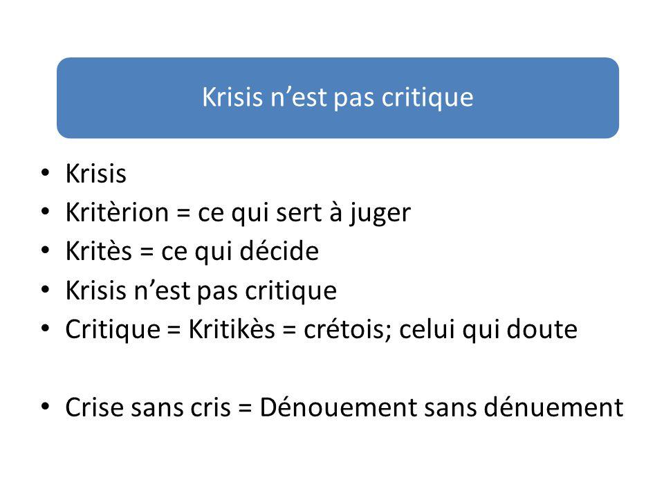 Krisis n'est pas critique