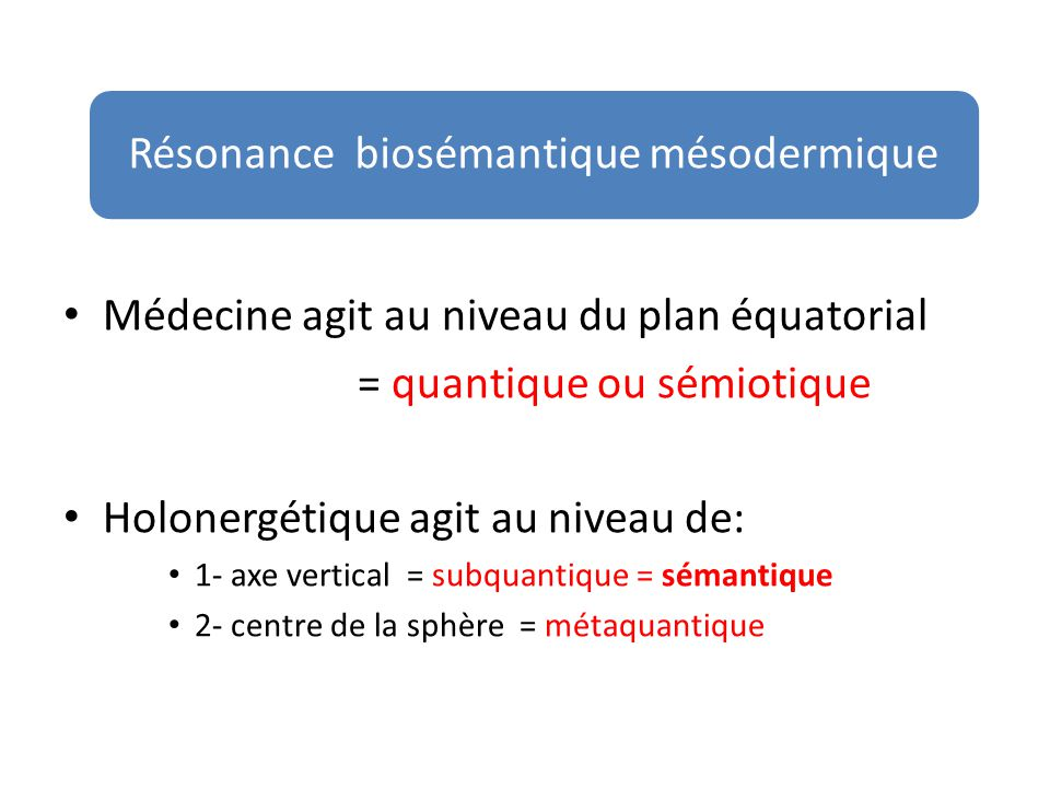Résonance biosémantique mésodermique