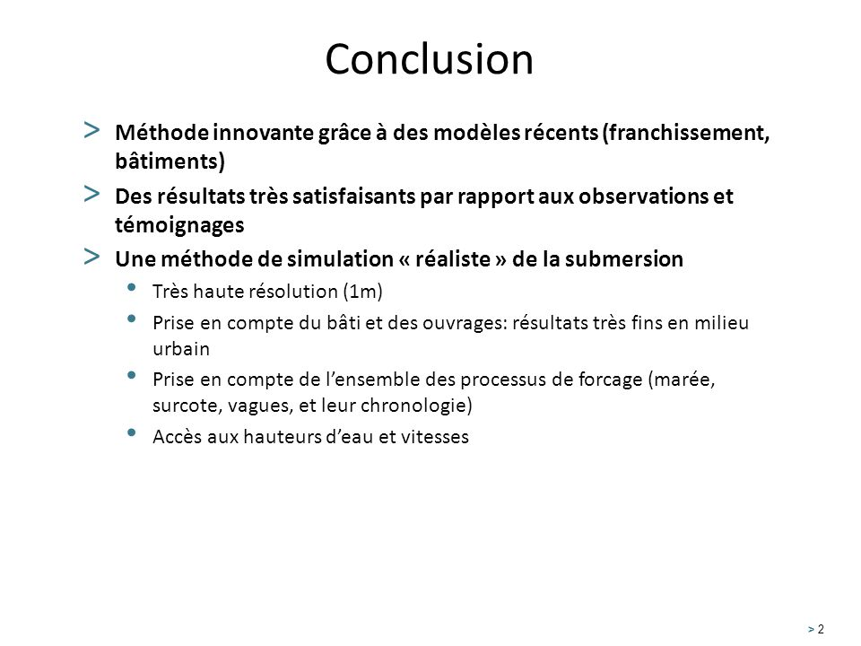 Conclusion Méthode innovante grâce à des modèles récents (franchissement, bâtiments)