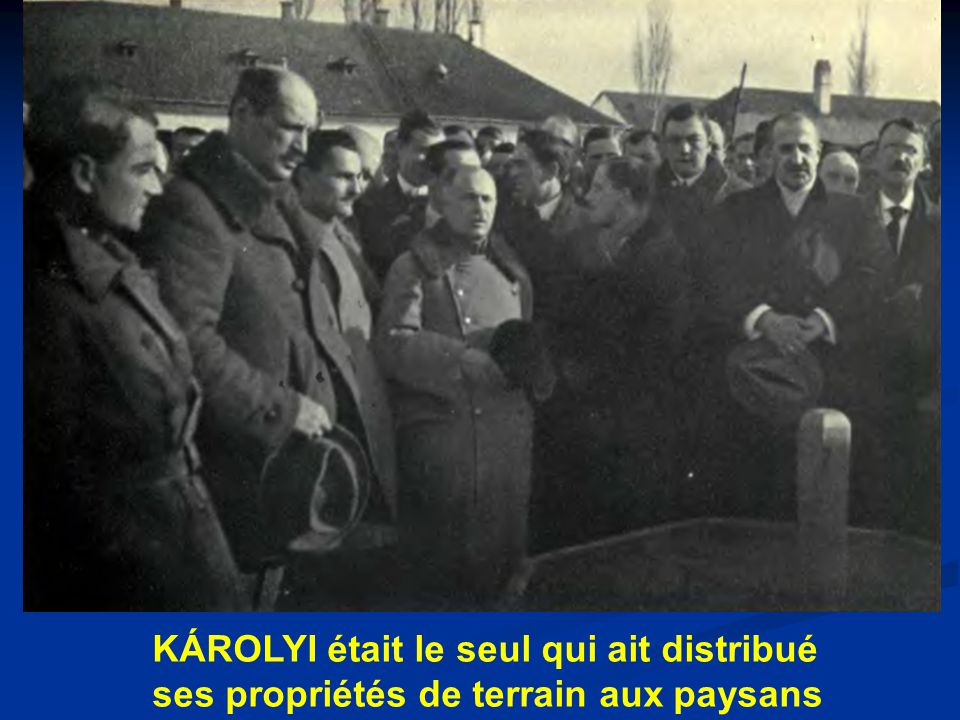 KÁROLYI était le seul qui ait distribué