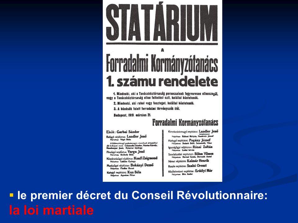 le premier décret du Conseil Révolutionnaire: la loi martiale