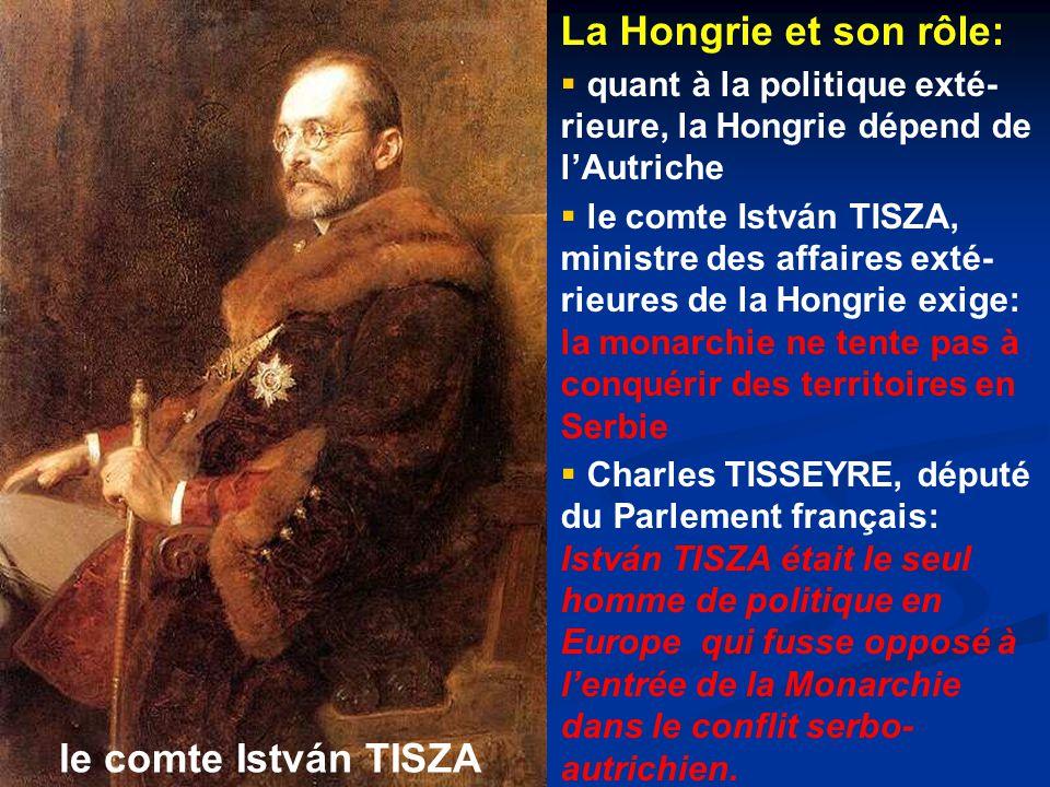La Hongrie et son rôle: le comte István TISZA