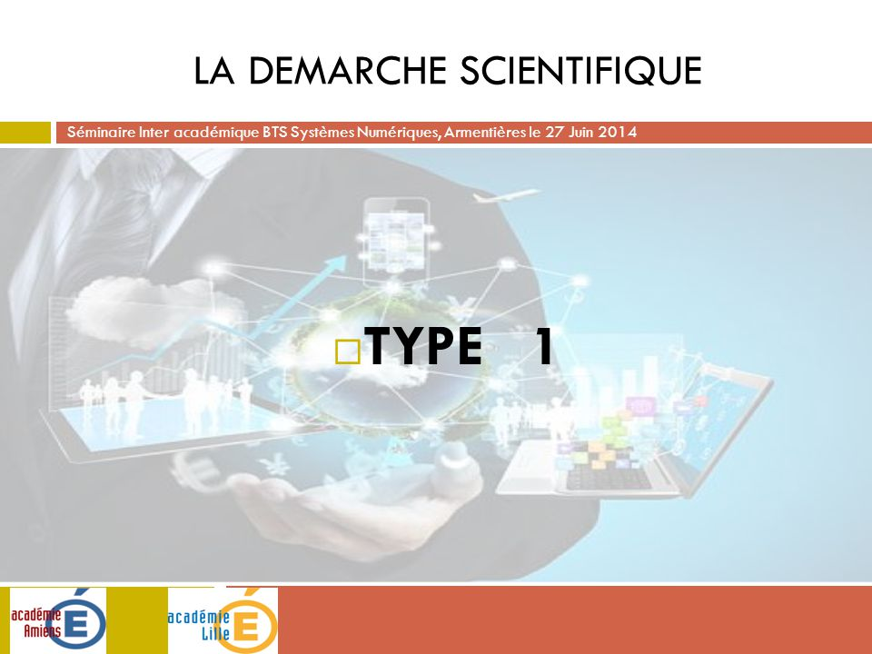 LA DEMARCHE SCIENTIFIQUE