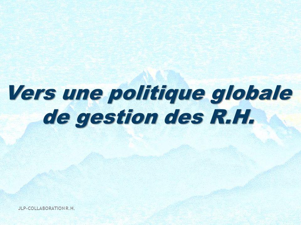 Vers une politique globale de gestion des R.H.