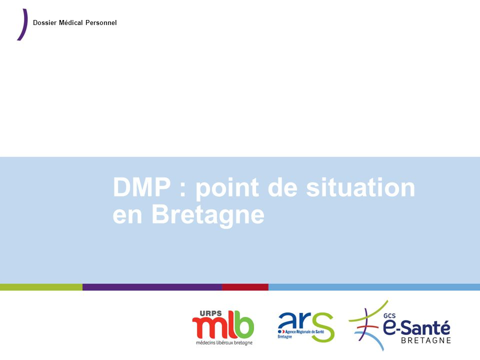 DMP : point de situation en Bretagne