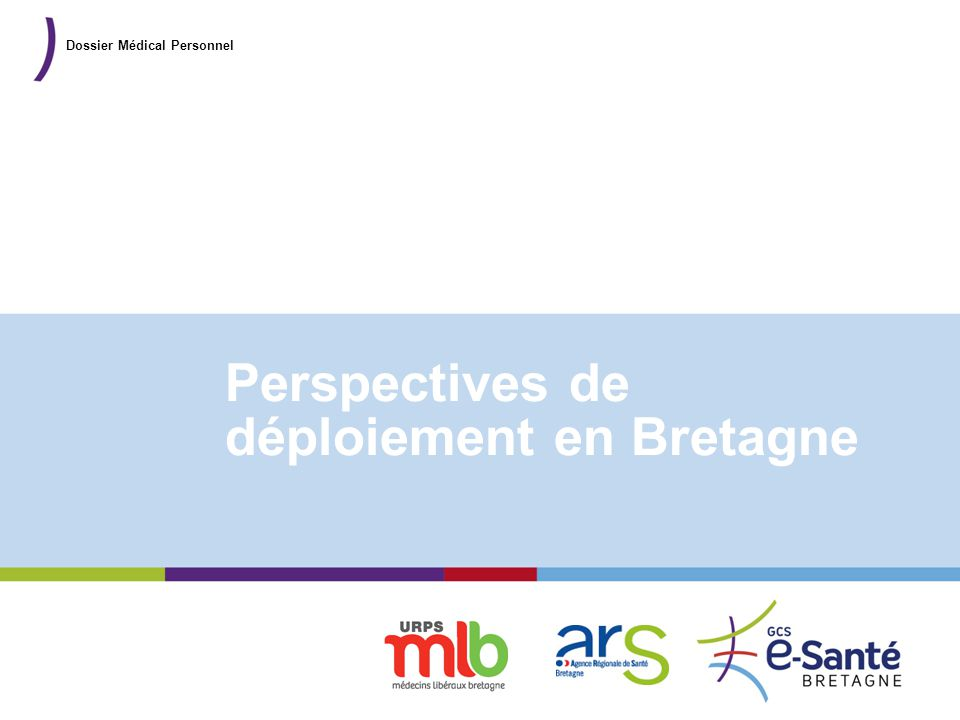 Perspectives de déploiement en Bretagne