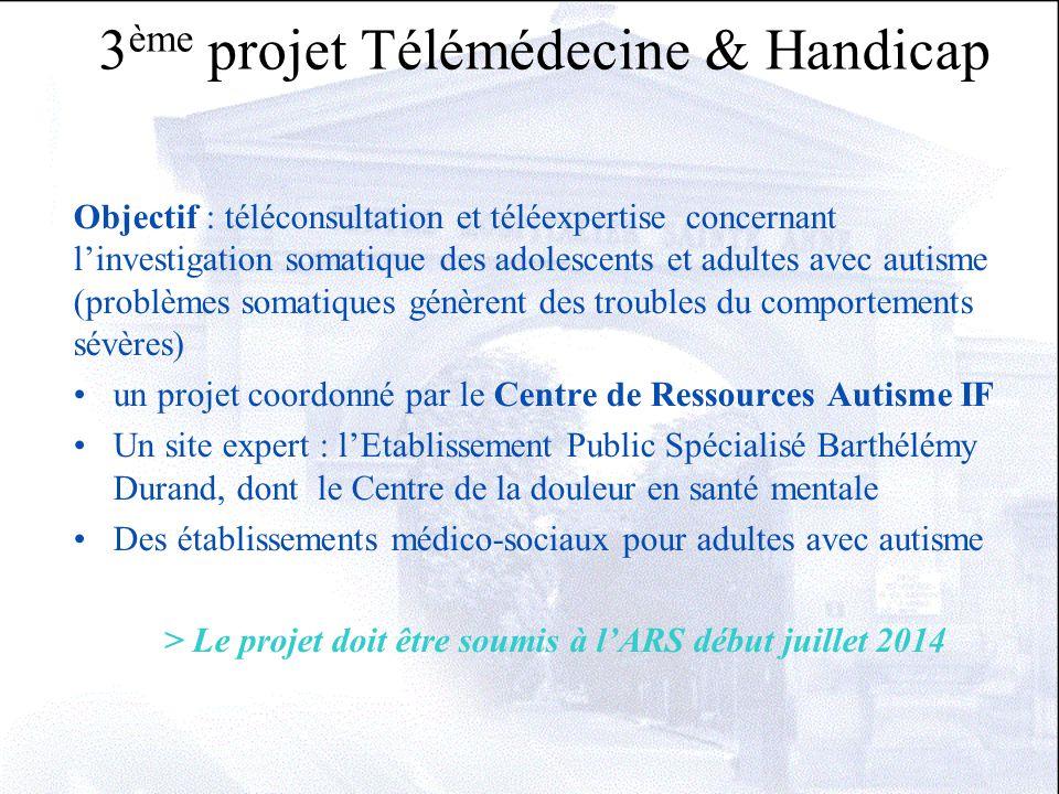 3ème projet Télémédecine & Handicap
